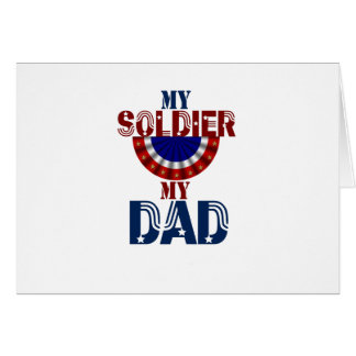 My Soldier My Dad 2 Card