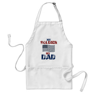 My Soldier My Dad 3 Adult Apron