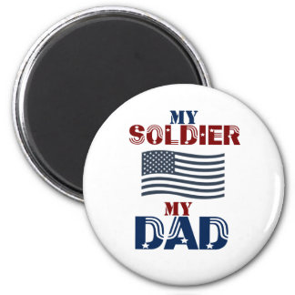My Soldier My Dad 3 Magnet