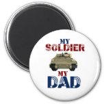My Soldier My Dad Tank2 2 Inch Round Magnet
