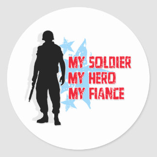 My Soldier, My Hero, My Fiance Classic Round Sticker