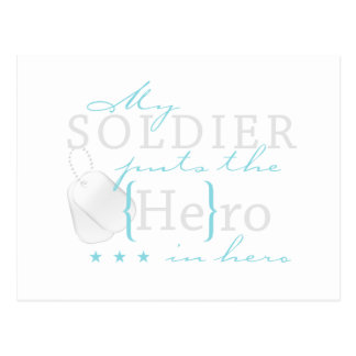 My Soldier puts the He in Hero Postcard