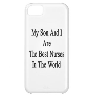My Son And I Are The Best Nurses In The World Cover For iPhone 5C