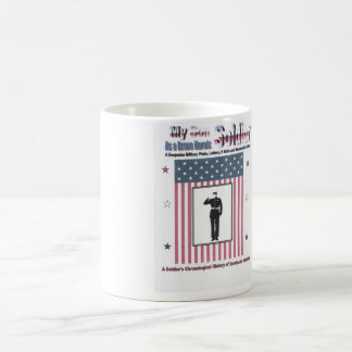 My Son as a Brave Heroic Soldier Coffee Mug