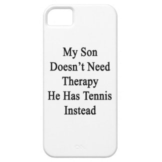 My Son Doesn't Need Therapy He Has Tennis Instead. iPhone SE/5/5s Case