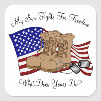 My Son Fights For Freedom Square Sticker