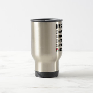 My Son Is... 15 Oz Stainless Steel Travel Mug