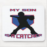 My Son is a Catcher MOUSEPAD