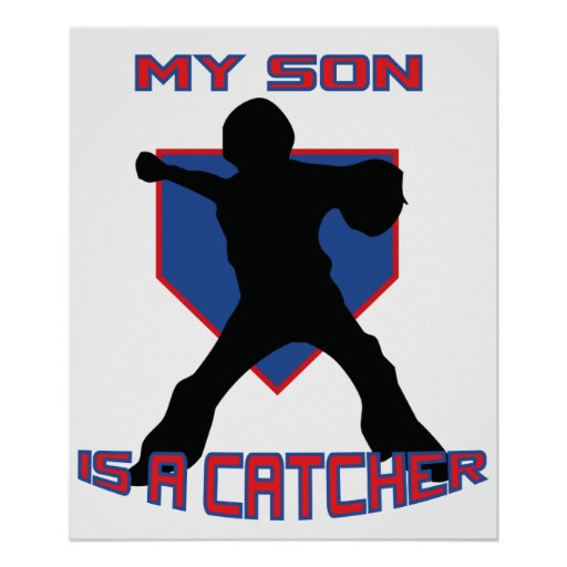 My Son is a Catcher POSTER