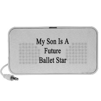 My Son Is A Future Ballet Star Laptop Speakers