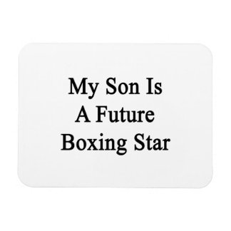 My Son Is A Future Boxing Star Rectangle Magnets