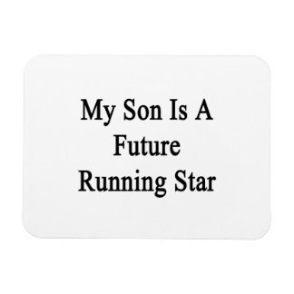 My Son Is A Future Running Star Rectangular Magnets