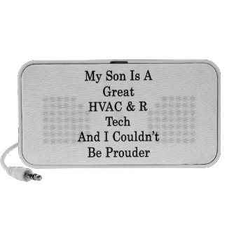 My Son Is A Great HVAC R Tech And I Couldn't Be Pr Travel Speakers