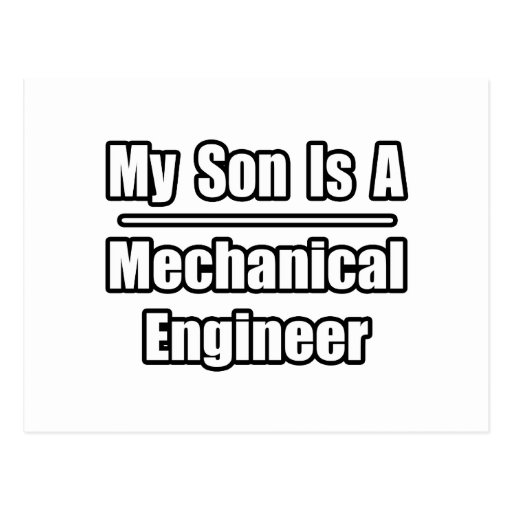 My Son Is A Mechanical Engineer Postcard