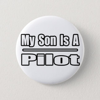 My Son Is A Pilot Button