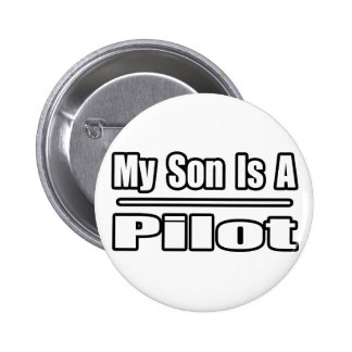 My Son Is A Pilot Pinback Buttons