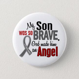 My Son Is An Angel 1 Brain Cancer Button