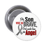 My Son Is An Angel 1 Brain Cancer Buttons