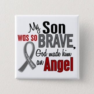 My Son Is An Angel 1 Brain Cancer Pinback Button