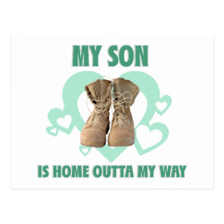 My Son is home outta my way Postcard