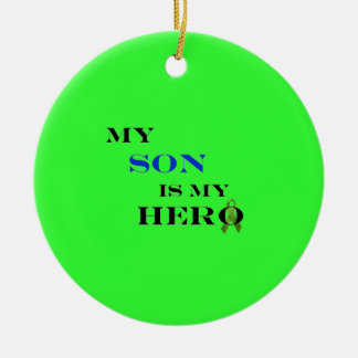 My Son Is My Hero Ornament