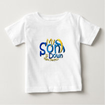 My Son Is Perfect Down Syndrome Awareness Baby T-Shirt