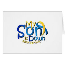 My Son Is Perfect Down Syndrome Awareness Card