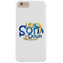 My Son Is Perfect Down Syndrome Awareness Barely There iPhone 6 Plus Case