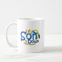 My Son Is Perfect Down Syndrome Awareness Coffee Mug