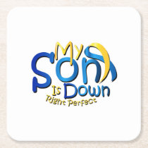 My Son Is Perfect Down Syndrome Awareness Square Paper Coaster
