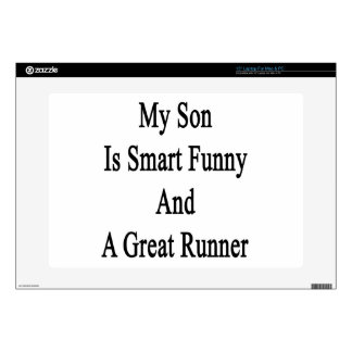 """My Son Is Smart Funny And A Great Runner Skin For 15"""" Laptop"""