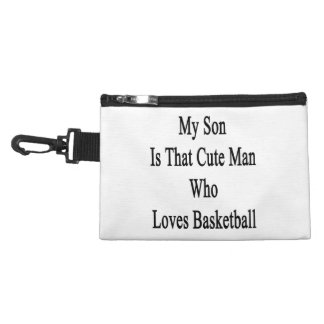 My Son Is That Cute Man Who Loves Basketball Accessories Bag