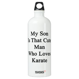 My Son Is That Cute Man Who Loves Karate SIGG Traveler 1.0L Water Bottle
