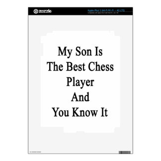 My Son Is The Best Chess Player And You Know It iPad 3 Skin