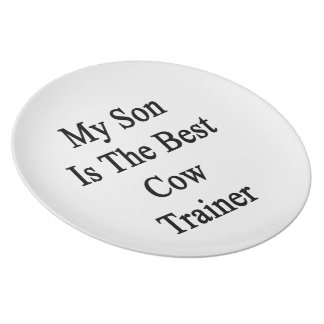 My Son Is The Best Cow Trainer Plate