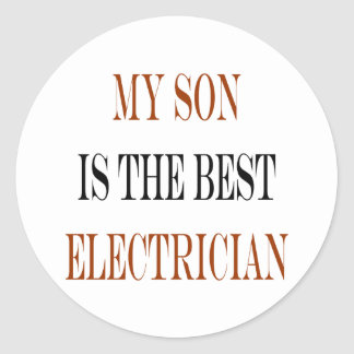 My Son Is The Best Electrician Stickers