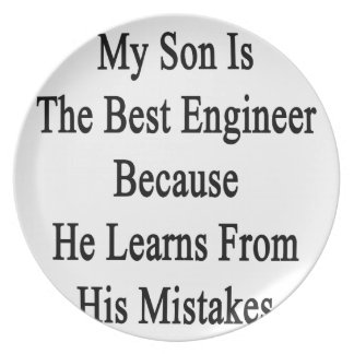 My Son Is The Best Engineer Because He Learns From Plate