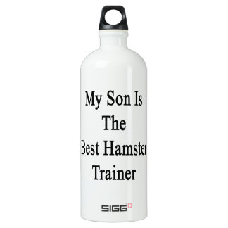 My Son Is The Best Hamster Trainer SIGG Traveler 1.0L Water Bottle