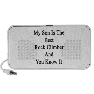 My Son Is The Best Rock Climber And You Know It iPod Speakers