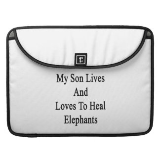 My Son Lives And Loves To Heal Elephants Sleeve For MacBooks