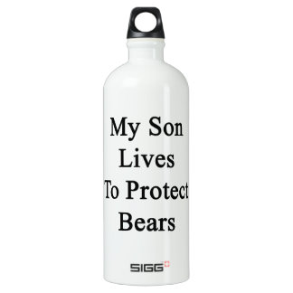 My Son Lives To Protect Bears SIGG Traveler 1.0L Water Bottle