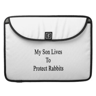 My Son Lives To Protect Rabbits Sleeves For MacBooks