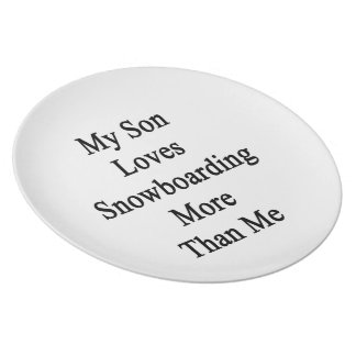My Son Loves Snowboarding More Than Me Plate
