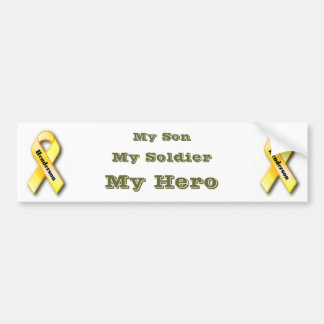 My Son, My Soldier, My Hero Car Bumper Sticker
