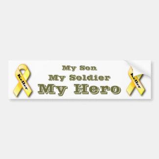 My Son, My solider, My hero Car Bumper Sticker