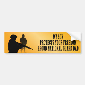 My Son Protects Your Freedom (National Guard Dad) Bumper Sticker