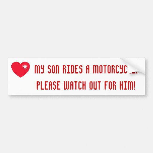 My Son Rides A Motorcycle! Red Heart Bumper Sticker