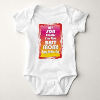 My Son thinks I'm the Best Mom Baby Bodysuit
