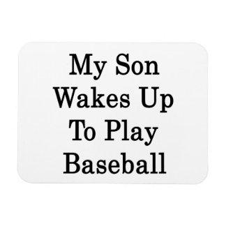 My Son Wakes Up to Play Baseball Rectangular Photo Magnet