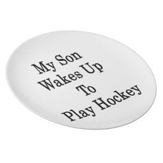 My Son Wakes Up To Play Hockey Party Plate